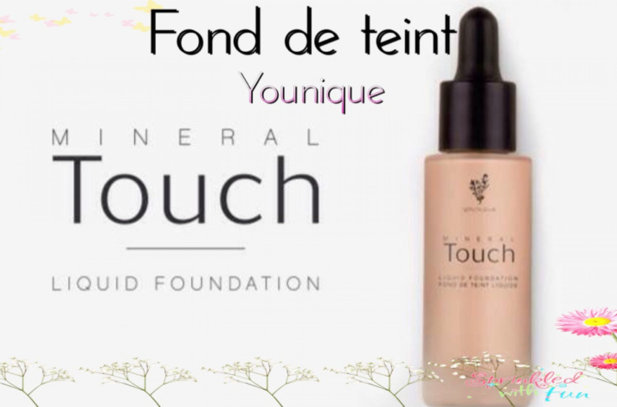Fond de teint liquide Younique : la base de tout maquillage. Présentation, conseils et où l'acheter